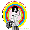 Can You Dig It ? The Music and Politics of Black Action Films 1968 - 75 :: Soul Jazz Records :: 2009