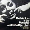 Marshall McLuhan :: The Medium is the Massage :: Columbia :: 1968