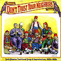 Don't Trust Your Neighbors - Early Albanian Traditional Songs and Improvisations, 1920s-1930s